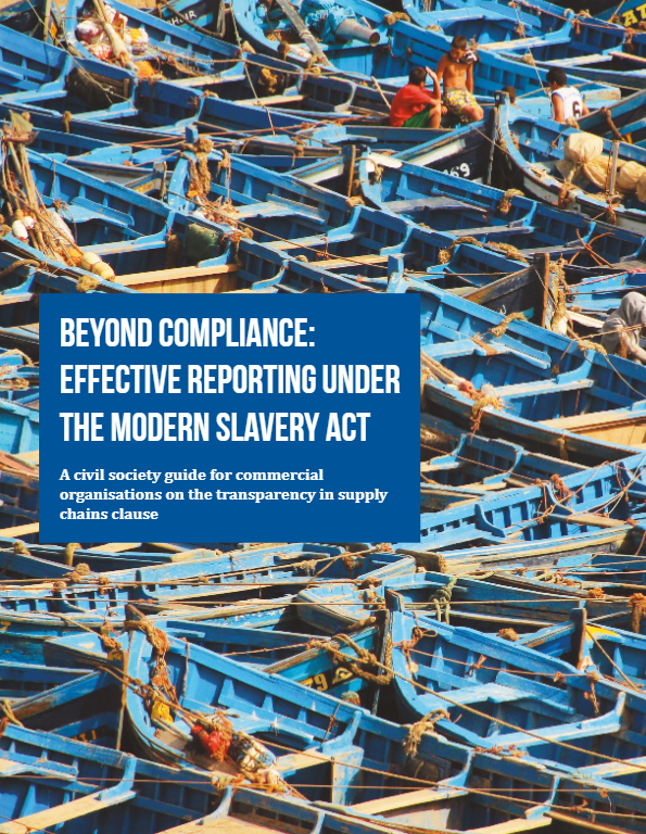 Beyond Compliance: Effective Reporting Under the Modern Slavery Act